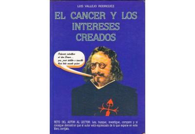 EL CANCER Y LOS INTERESES CREADOS