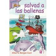 SALVAD A LAS BALLENAS